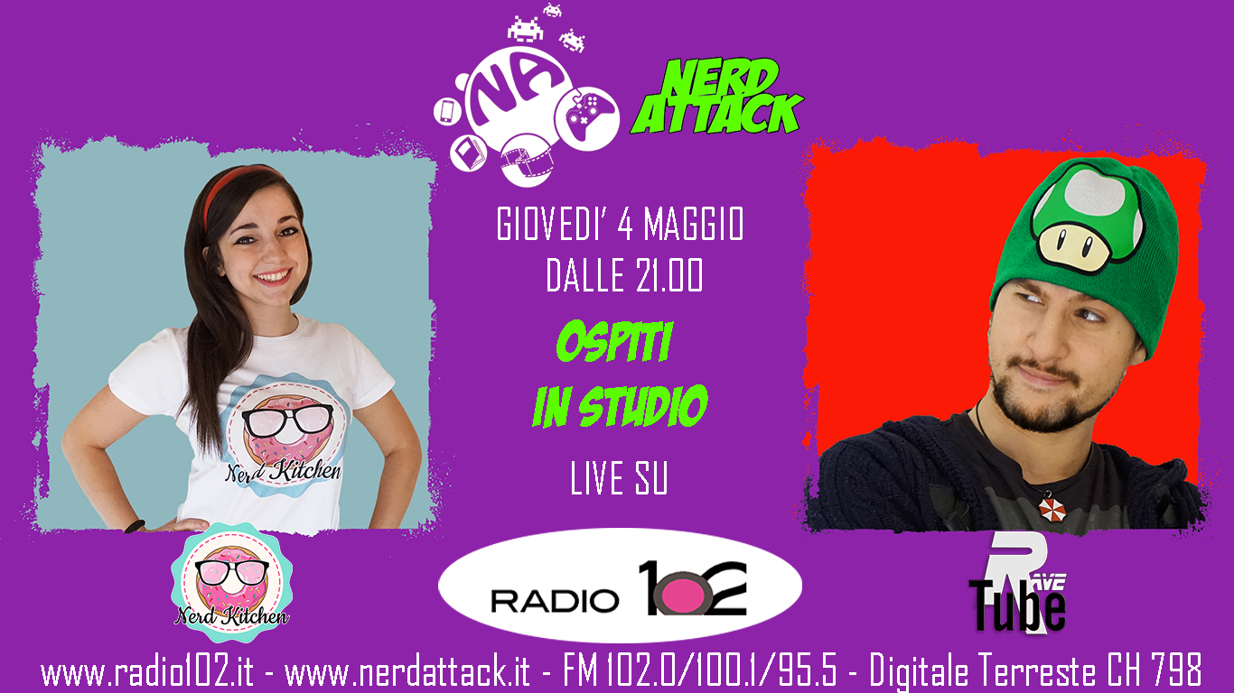 Nerd Kitchen e Rave Tube ospiti di Nerd Attack