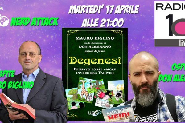 don alemanno mauro biglino degenesi nerd attack radio 102