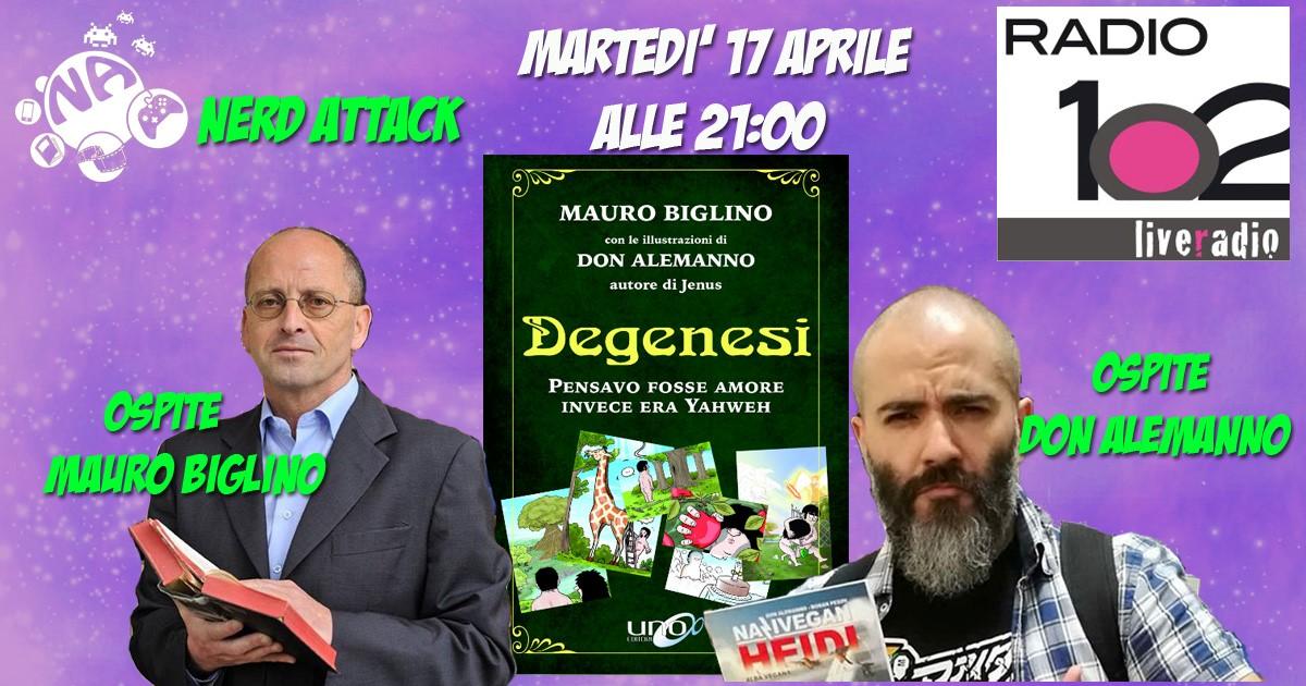 Mauro Biglino e Don Alemanno ci presentano Degenesi live su Nerd Attack