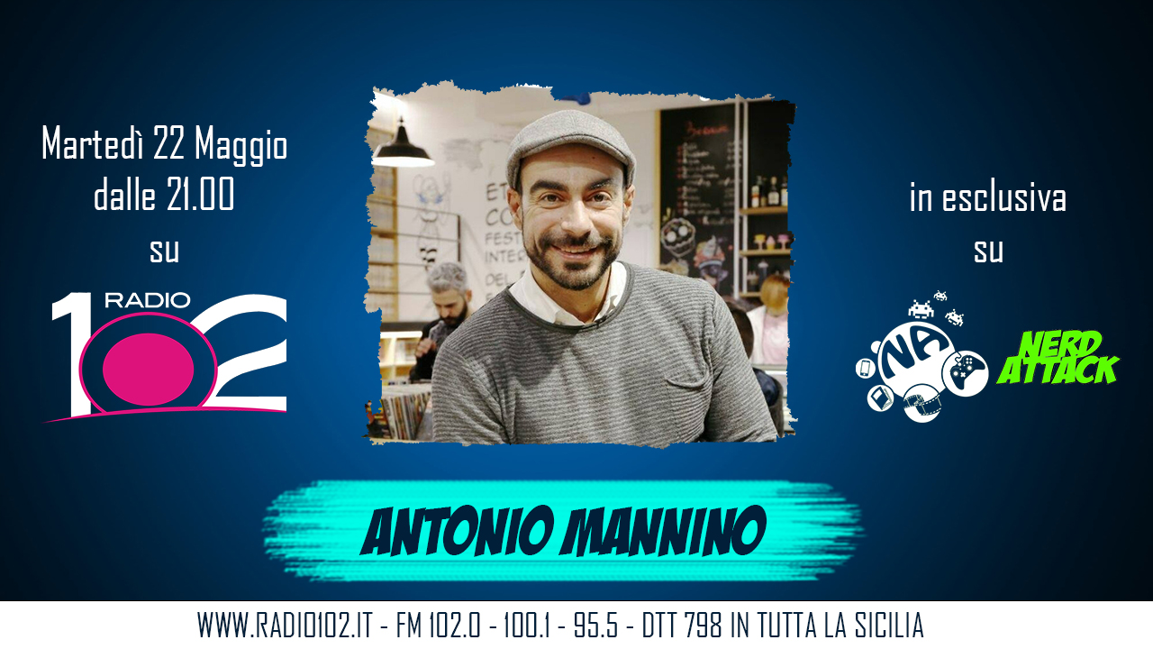 Antonio Mannino torna su Nerd Attack!